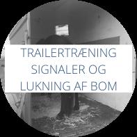 Trailertræning - signaler og lukning af bommen